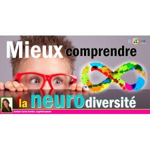 Mieux comprehendre la neurodiversité