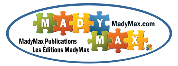 Les Éditions MadyMax / MadyMax Publications